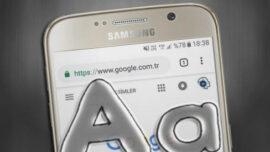 Chrome' un Android Sürümünde Yazı Boyutunu Ayarlama