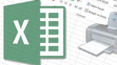 Excel' de Sadece Seçtiğiniz Alan Nasıl Yazdırılır?