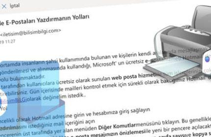 Hotmail' de E-Postaları Yazdırmanın Yolları