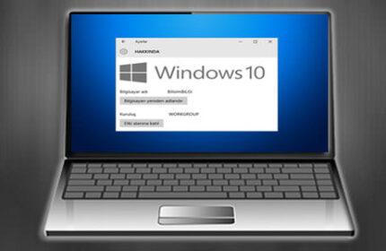 Windows 10′ da Bilgisayar Adını Nasıl Değiştirebilirim?