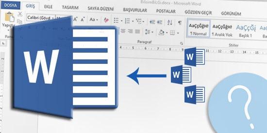 Word-Dosyalarini-Tek-Bir-Dosyada-Toplama