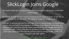 Google' dan Yeni Atılım Sesli Şifre için SlickLogin'i Aldı