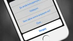 iOS 11′ de Cevaplanamayan Çağrılara Özel Mesaj Oluşturma