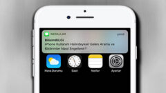 iPhone Kullanım Halindeyken Gelen Arama ve Bildirimler Nasıl Engellenir?