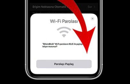 iPhone' da Wi-Fi Şifresini Vermeden Paylaşın