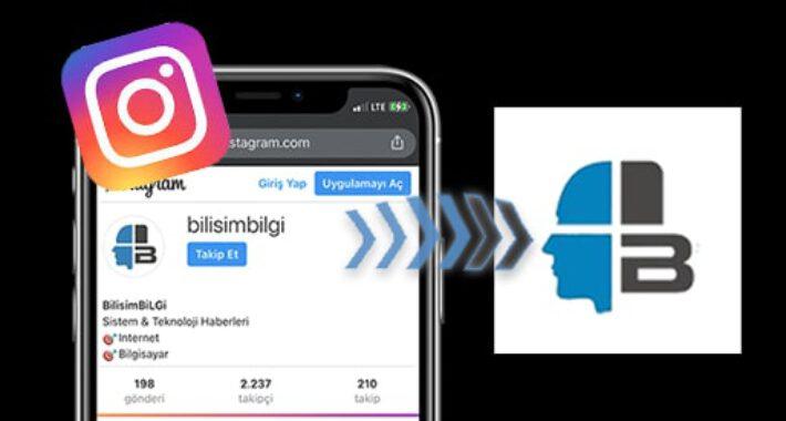 Instagram' da Kullanıcı Profilini Büyük Boy Gösterme