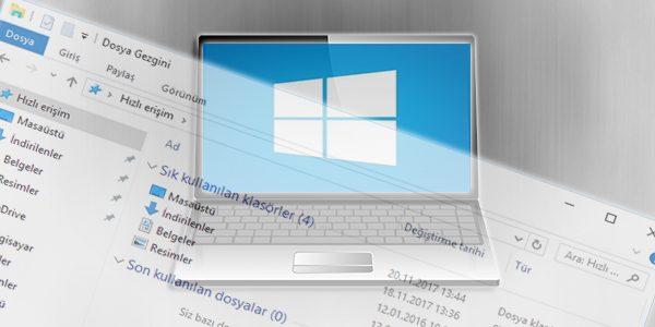 windows-10-son-kullanılan-dosyalar-nasıl-kapatılır
