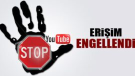 Ve Youtube' a Erişimde Engellendi !